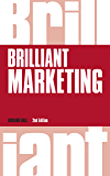 Brilliant Marketing, revised 2nd edn (Brilliant Business)