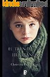 El tren de los huérfanos (EPUBS) (Spanish Edition)
