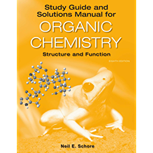 Study Guide/Solutions Manual for Organic Chemistry: Structure and Function