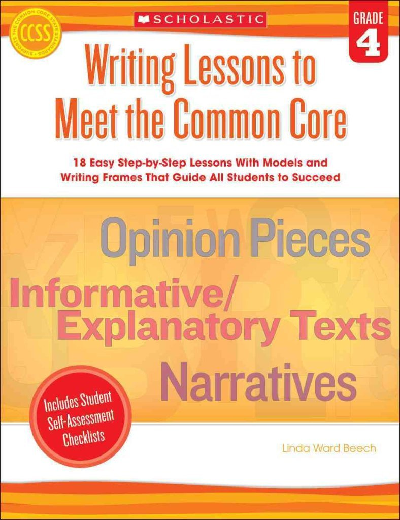 [Writing Lessons to Meet the Common Core, Grade 4] (By: Linda Ward Beech) [published: June, 2013] pdf