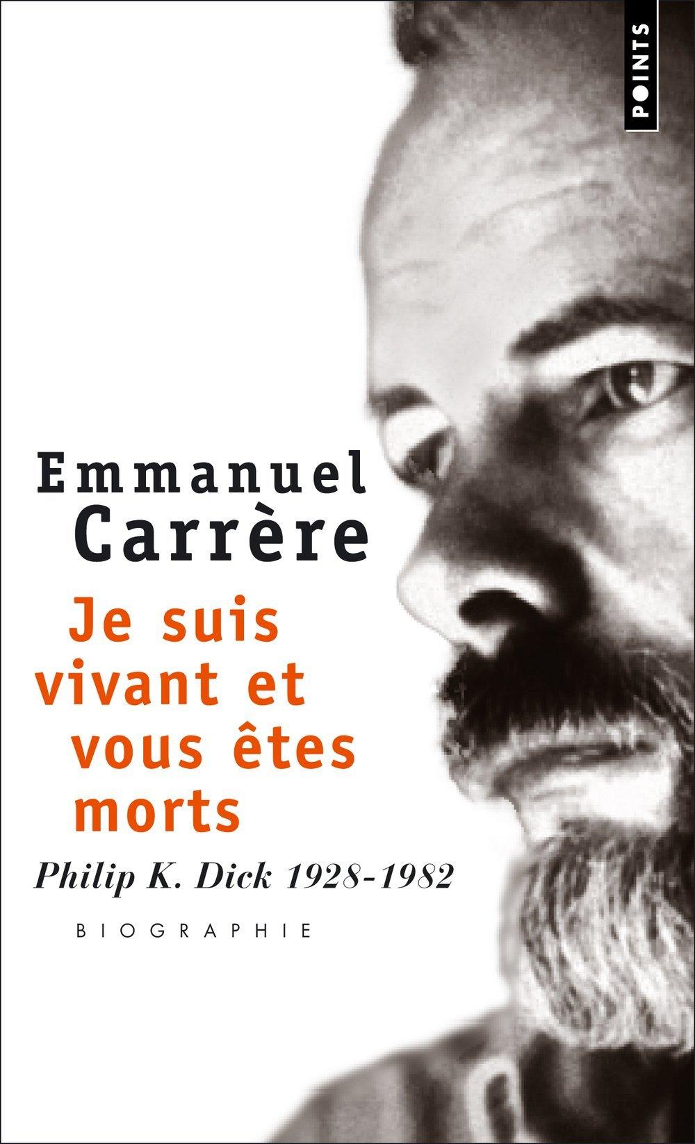 Je Suis Vivant Et Vous Etes Mort (french Edition): Emmanuel Carrere:  9782020291545: Amazon: Books