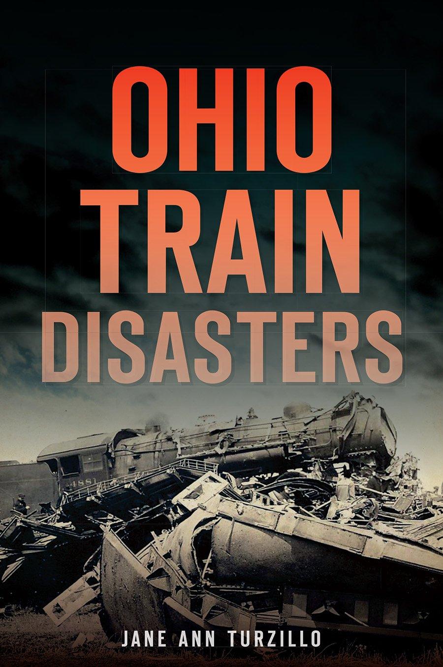 Ohio Train Disasters (Transportation)