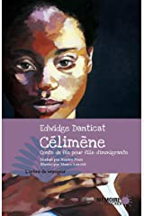 Célimène. Conte de fée pour fille d'immigrante (French Edition) Kindle Edition