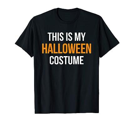 Este es mi disfraz de Halloween T-Shirt Negro negro XXX-Large ...