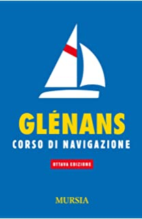41578ad487 Amazon.it: Glénans. Corso di navigazione - - Libri