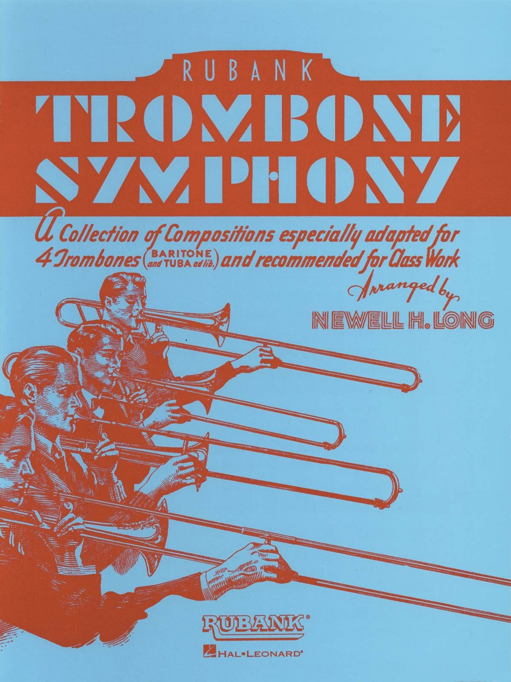Rubank Publications Trombone Symphony (for Trombone Quartet/Ensemble) Ensemble Collection Series pdf
