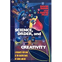 Science, Order, and Creativity