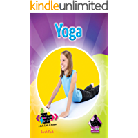 Yoga (Move Your Body: A Kid's Guide to Fitness)