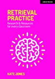 Retrieval Practice: Resources and research for every classroom