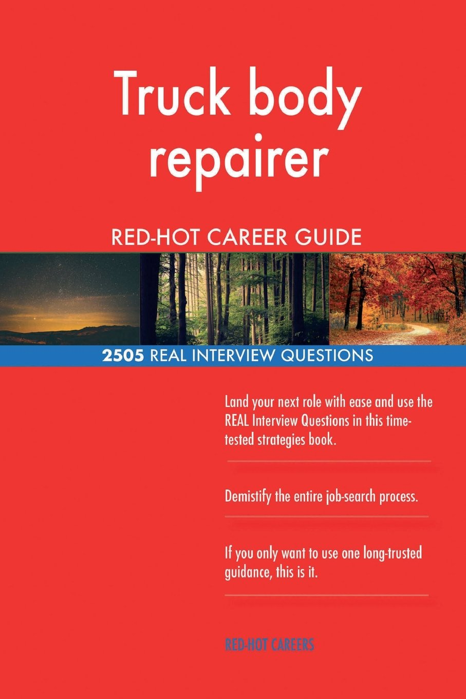 Truck body repairer RED-HOT Career Guide; 2505 REAL Interview Questions pdf