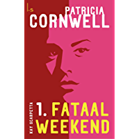 Fataal weekend (Kay Scarpetta Book 1)