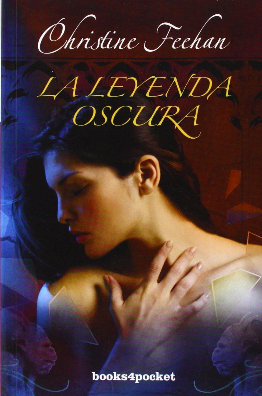 La leyenda oscura (Books4pocket romántica): Amazon.es: Christine Feehan, Alberto Magnet Ferrero: Libros