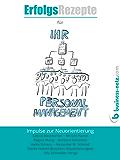 Erfolgsrezepte für Ihr Personalmanagement: Impulse zur Neuorientierung