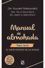 Manual de almohada sexo anal: El nuevo horizonte de las parejas (Spanish Edition) Kindle Edition