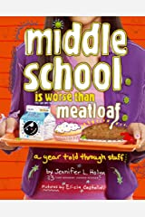 Middle School Is Worse Than Meatloaf: A Year Told Through Stuff Paperback