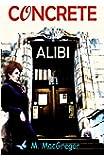 CONCRETE ALIBI: a murder mystery set in Glasgow: Scottish crime fiction (Inspector Gunn)