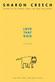 Love That Dog: A Novel