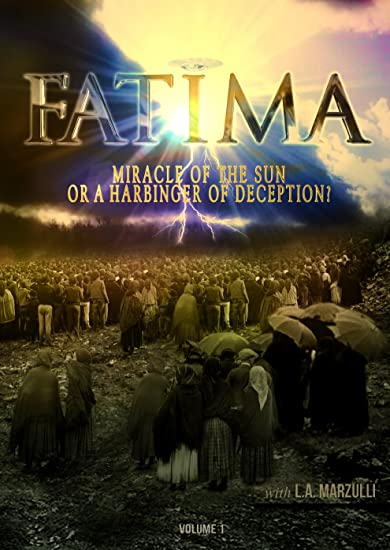 Fatima Miracle of the Sun or a Harbinger of Deception!