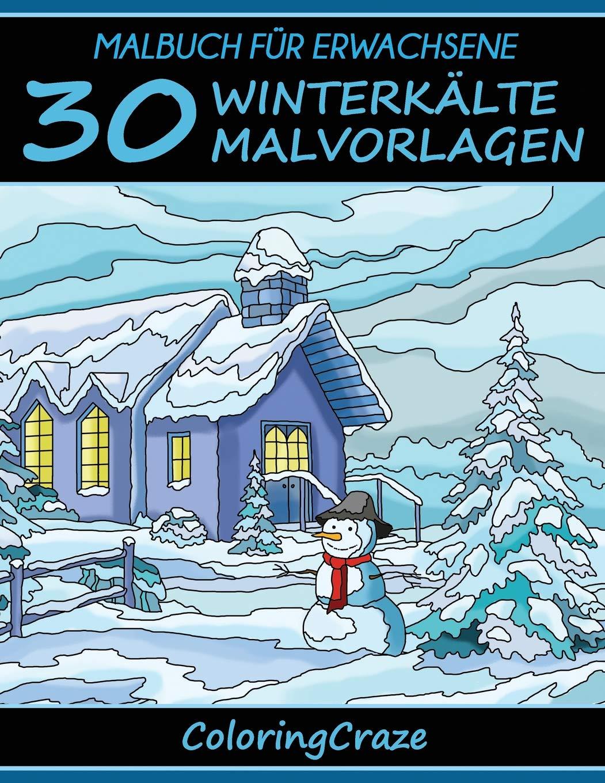Malbuch Für Erwachsene 30 Winterkälte Malvorlagen Bunte