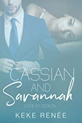 Cassian and Savannah (Love By Design Book 2) Kindle Edition