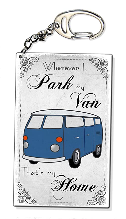 Llavero con texto en inglés «Where ever I Park My Van Is ...