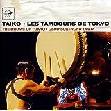 Taiko : Les Tambours De Tokyo