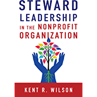 Steward Leadership in the Nonprofit Organization