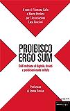 Proibisco Ergo Sum: Dall'embrione al digitale, divieti e proibizioni made in Italy