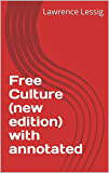 Free Culture (new edition) with annotated