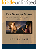 The Song of Songs: A Study of the Symbolism of the Bride of Christ in the Song of Solomon