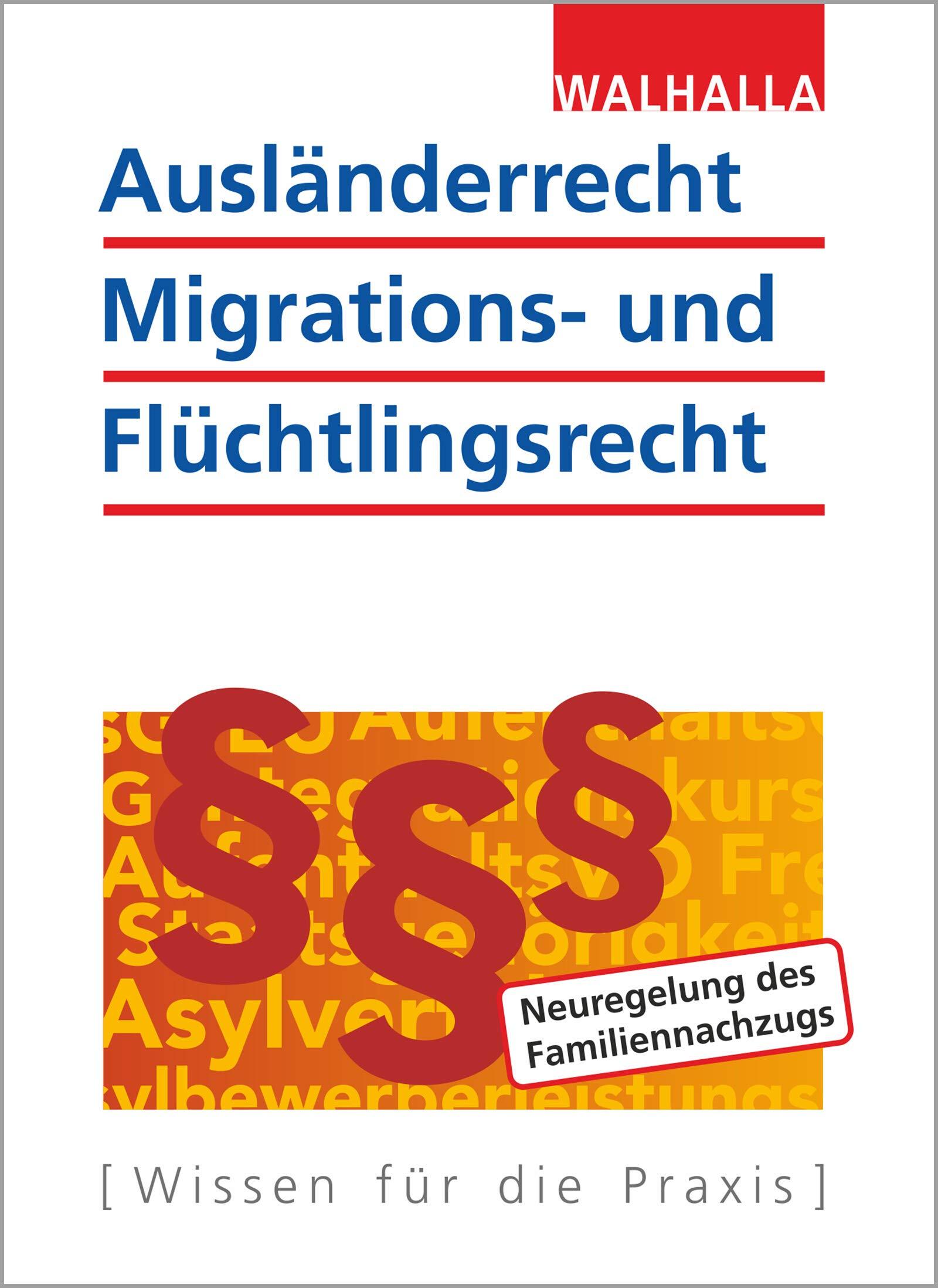 Ausländerrecht Migrations  Und Flüchtlingsrecht  Ausgabe 2018 2019