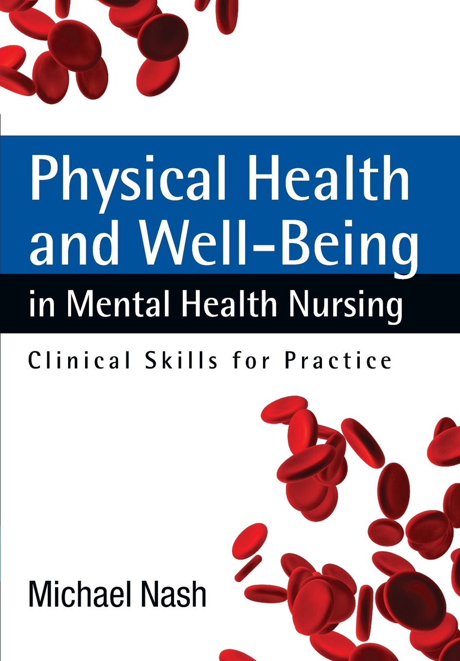 Physical Health And Well Being In Mental Health Nursing Clinical