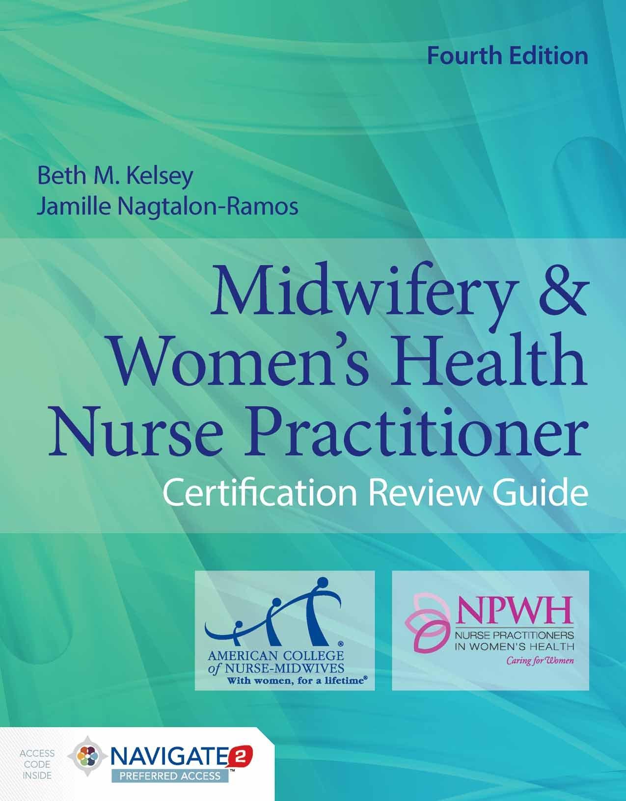 Midwifery  &  Women's Health Nurse Practitioner Certification Review Guide by Jones & Bartlett Learning