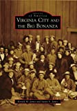 Virginia City And The Big Bonanza (IMG) (Images of America)