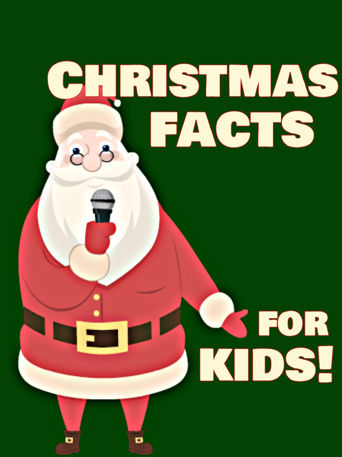 Christmas Facts.Watch Christmas Facts For Kids Prime Video