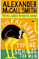 The Kalahari Typing School For Men (No. 1 Ladies' Detective Agency series Book 4) Kindle Edition