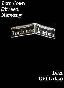 Bourbon Street Memory