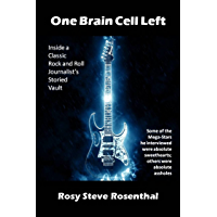 One Brain Cell Left: NO. 1-RANKED Rock and Roll Book - Rock Music Biographies - Rock Autobiographies in 12 Countries on…