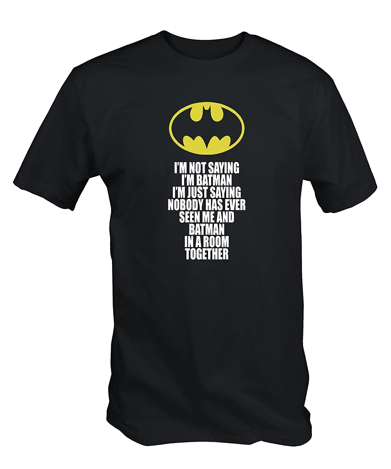 Black t shirt batman - Funny I M Not Saying I M Batman T Shirt Black S Xxl Amazon Co Uk Clothing