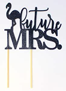 All About Details Flamingo Theme Future Mrs. Cake Topper, 1PC, Bridal Shower, Engagement Party, Wedding, Photo Props (Black)