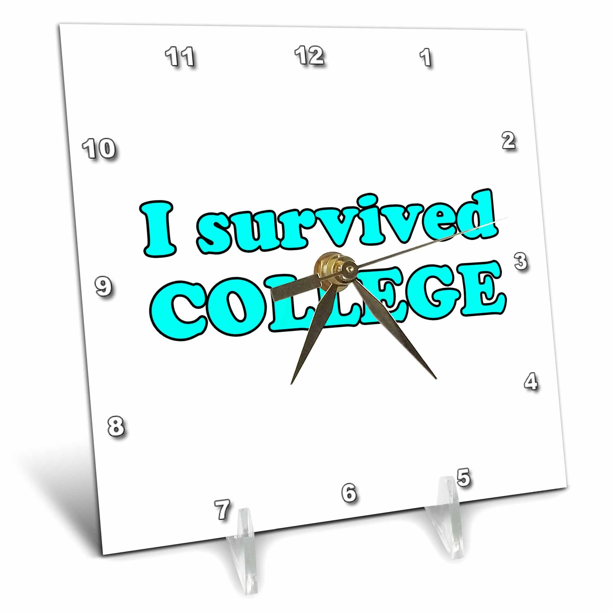 3dRose Student Humor - I Survived College Turquoise - 6x6 Desk Clock (dc_274508_1)