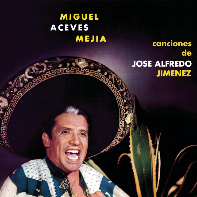 Canciones De Jose Alfredo Jimenez