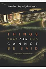 Things that Can and Cannot Be Said: Essays and Conversations Kindle Edition
