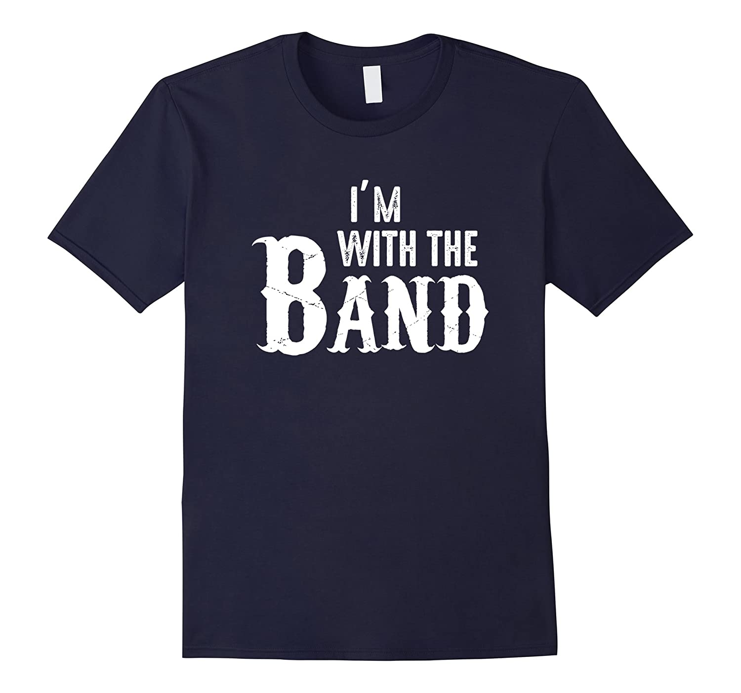 Im With The Band Musicians Tee-TJ