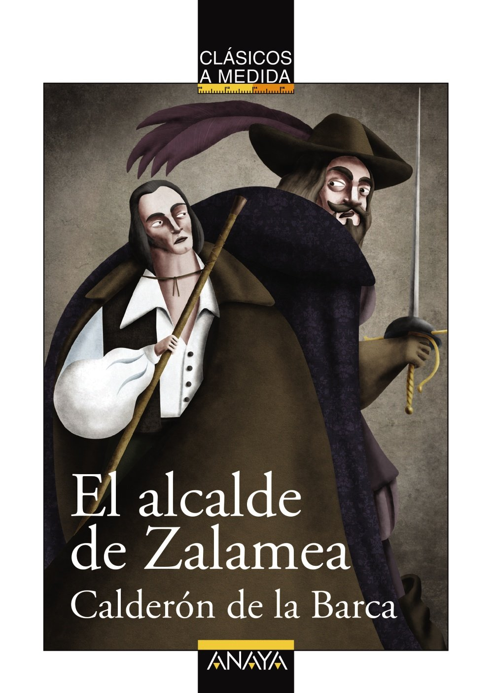 El alcalde de Zalamea (Clásicos - Clásicos A Medida) Tapa blanda – 19 mar 2013 Pedro Calderón de la Barca Goyo Rodríguez Emilio Fontanilla Debesa Anaya