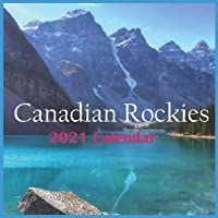 2021 Canadian Rockies: 2021 Wall & Office Calendar, 12 Month Calendar