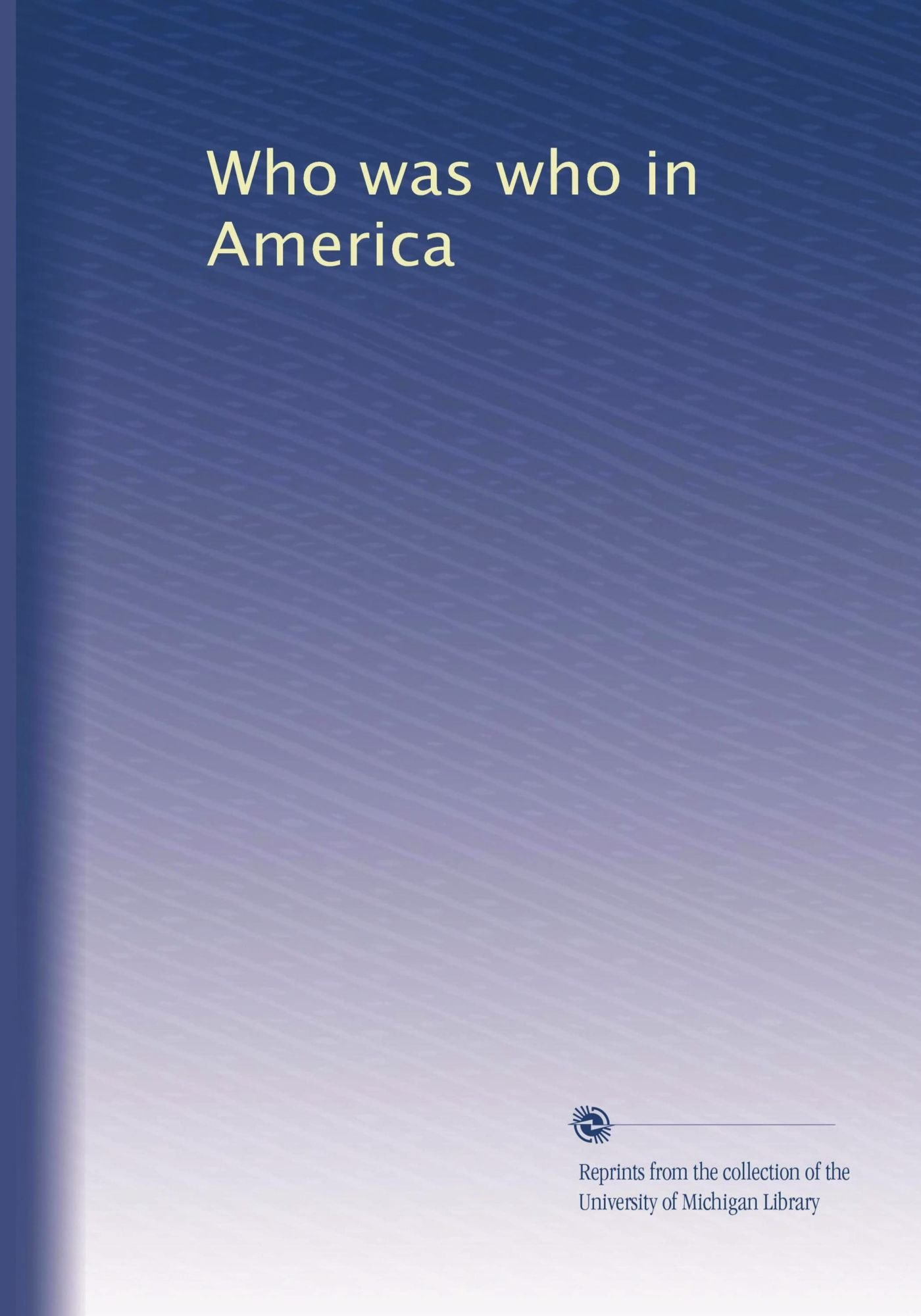 Who was who in America ebook