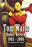 Tom Waits - Under Review 1983 - 2006 [DVD] [2008] [2007]