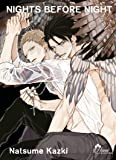 Nights Before Night - Livre (Manga) - Yaoi - Hana Collection