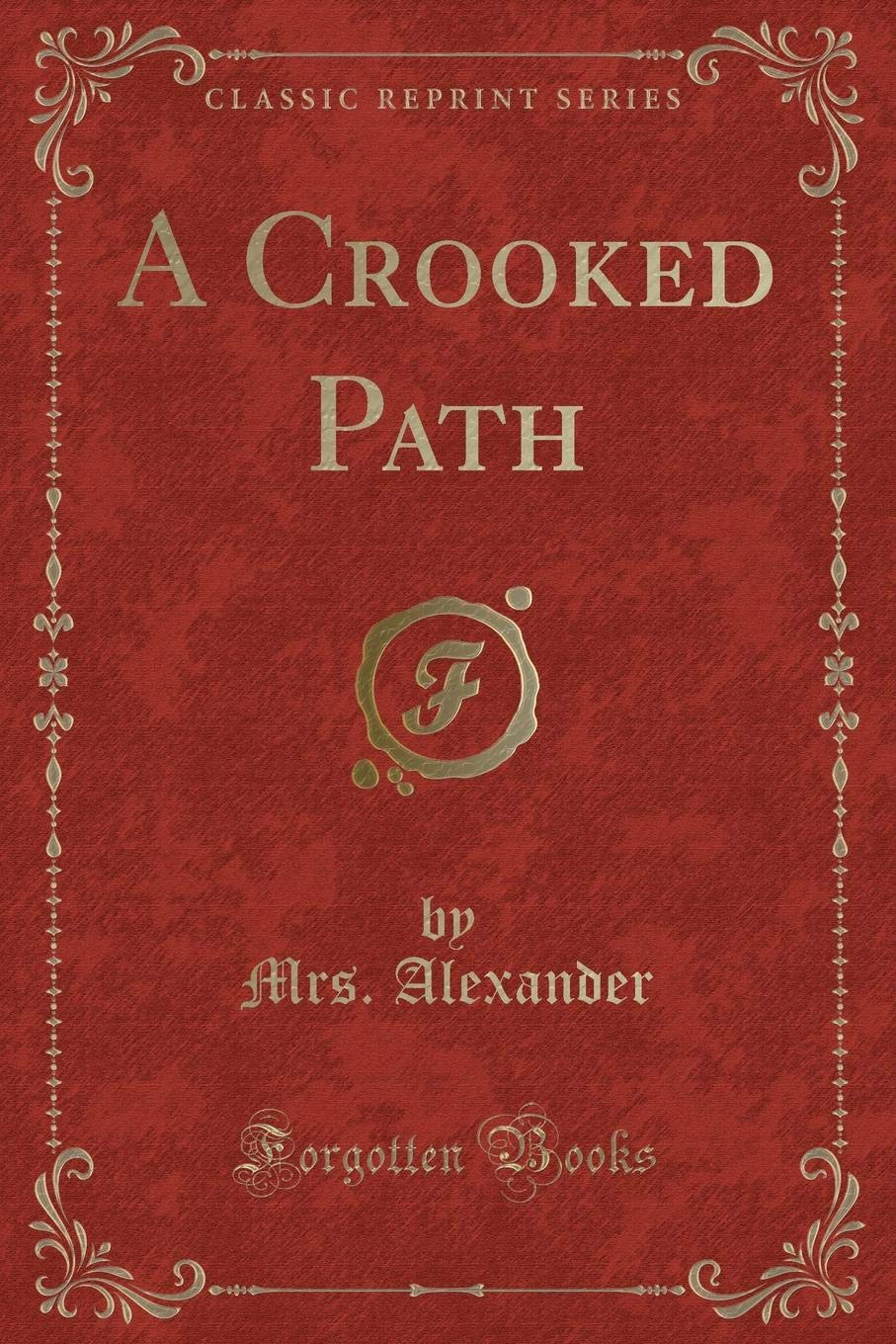 Download A Crooked Path (Classic Reprint) ebook